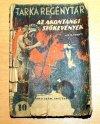 Tarka regénytár: Az Akontangi Szökevények