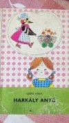 Pöttyös Panni sorozat - Harkály anyó