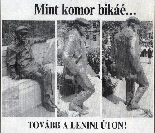 Hová, hová Lenin elvtárs?