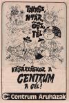 Centrum Áruház hirdetés