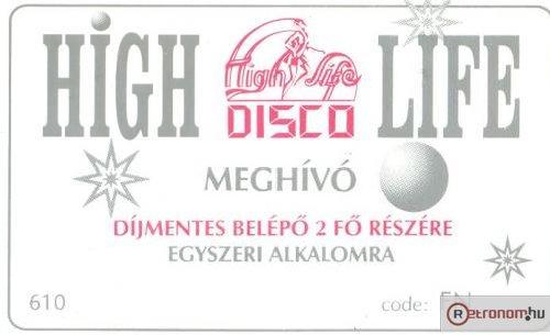 HIGH LIFE discobelépő