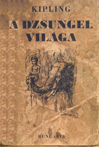 Kipling: A dzsungel világa
