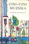 Cini-cini muzsika - verseskönyv